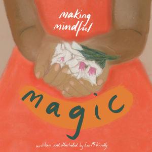 making-mindful-magic